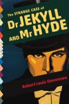 The Strange Case of Dr. Jekyll and Mr. Hyde (Illustrated) (Top Five Classics) - Robert Louis Stevenson