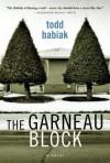 The Garneau Block - Todd Babiak