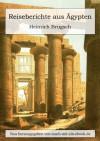 Reiseberichte aus Ägypten (German Edition) - Heinrich Brugsch, Karl Richard Lepsius