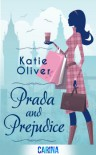 Prada and Prejudice (Dating MR Darcy - Book 1) - Katie Oliver