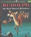 Rudolph the Red-Nosed Reindeer - Barbara Shook Hazen, Richard Scarry, Robert L. May
