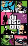 Du bist tot - Charles Stross