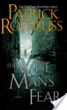 The Wise Man's Fear - 'Patrick Rothfuss'