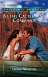 At The Cattleman's Command - Lindsay Armstrong