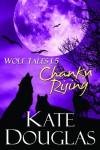 Wolf Tales 1.5:  Chanku Rising - Kate Douglas