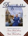 Dragonholder - Todd J. McCaffrey