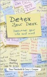 Detox Your Desk: de-Clutter Your Life and Mind - Theo Theobald