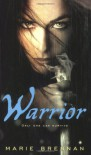Warrior - Marie Brennan