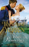 The Trouble with Princesses - Tracy Anne Warren