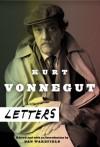 Letters - Kurt Vonnegut, Dan Wakefield