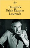 Das Große Erich Kästner Lesebuch - Sylvia List