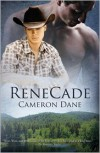 ReneCade (Hawkins Ranch) - Cameron Dane