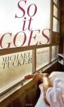 So it goes - Michael Tucker