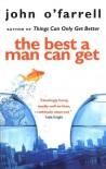 The Best A Man Can Get - John O'Farrell