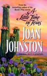 Little Time in Texas - Joan Johnston
