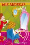 Wie anders? (Gossip Girl, #11) - Cecily von Ziegesar