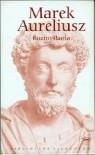 Rozmyślania - Marcus Aurelius, Marian Reiter