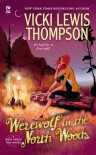 Werewolf in the North Woods (Wild About You #2) - Vicki Lewis Thompson
