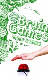 Brain Games - Sharon Hambrick