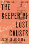 The Keeper of Lost Causes: A Department Q Novel - Jussi Adler-Olsen