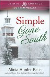 Simple Gone South - Alicia Hunter Pace