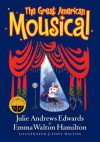 The Great American Mousical (Julie Andrews Collection) - Julie Andrews Edwards, Emma Walton Hamilton, Tony Walton