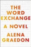 The Word Exchange: A Novel - Alena Graedon