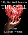 The Spell - Heather Killough-Walden