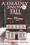 A Deadly Snow Fall - Cynthia Gallant-Simpson