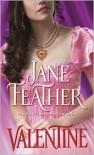 Valentine - Jane Feather
