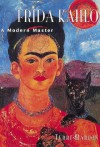 Frida Kahlo: A Modern Master - Terri Hardin