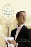 A Perfect Waiter - Alain Claude Sulzer, John Brownjohn