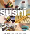 The Complete Book of Sushi - Hideo Dekura, Ryuichi Yoshii, Brigid Treloar
