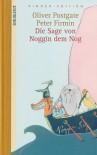 Die Sage von Noggin dem Nog - Oliver Postgate, Peter Firmin