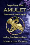 Amulet (DragonBlade) - Nancy Lee Parish