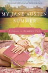 My Jane Austen Summer: A Season in Mansfield Park - Cindy Jones