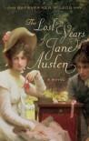 The Lost Years of Jane Austen: A Novel - Barbara Ker Wilson, Ulysses Press