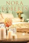 The Last Boyfriend (Inn BoonsBoro Trilogy #2) - Nora Roberts