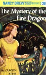 The Mystery of the Fire Dragon - Carolyn Keene