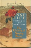 The Claiming of Sleeping Beauty (Sleeping Beauty Trilogy, Book #1) - A.N. Roquelaure, Anne Rice