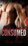 Forever Consumed - Skyla Madi