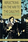 Reflections on the Way to the Gallows: Rebel Women in Prewar Japan - Mikiso Hane