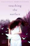 Touching the Surface - Kimberly Sabatini