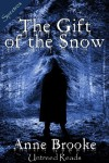 The Gift of the Snow - Anne Brooke