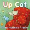 Up Cat - Hazel Hutchins, Fanny