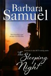 The Sleeping Night - Barbara Samuel