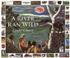 A River Ran Wild: An Environmental History - Lynne Cherry