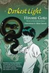 Darkest Light - Hiromi Goto