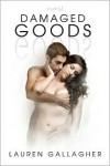 Damaged Goods - Lauren Gallagher