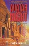 Avatar of Night, Special Millennial Edition - Tal Brooke, Martha S. Serpas